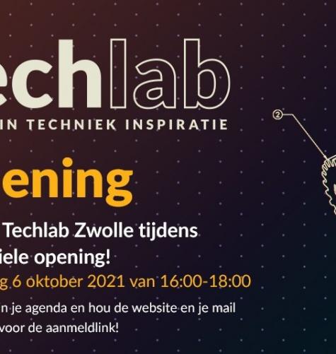 Techlab Zwolle opent haar deuren